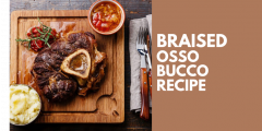 Delicious Braised Osso Bucco Recipe