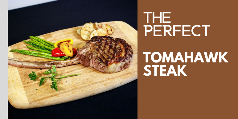 How To Cook The Perfect Tomahawk Steak
