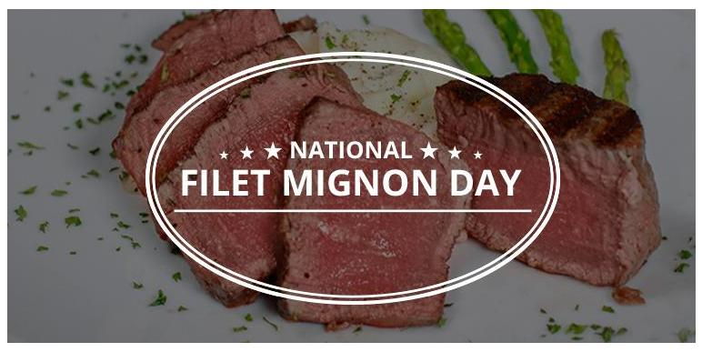 National Filet Mignon Day